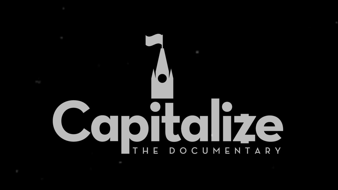 Capitalize: The Documentary